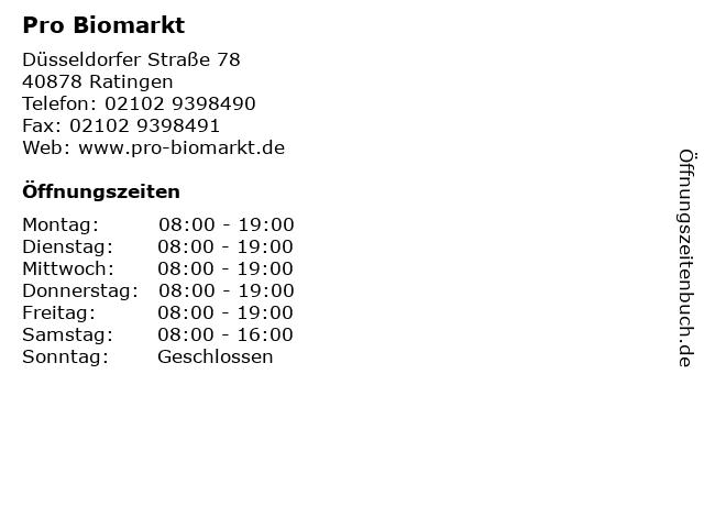 Pro Biomarkt in Ratingen: Adresse und Öffnungszeiten