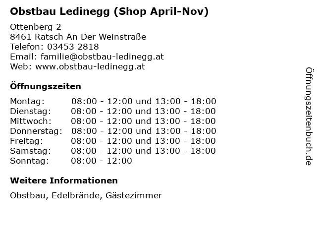 Obstbau Ledinegg (Shop April-Nov) in Ratsch An Der Weinstraße: Adresse und Öffnungszeiten