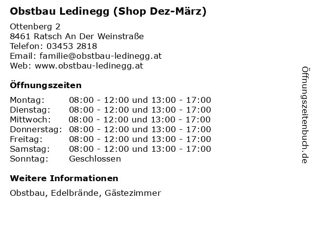 Obstbau Ledinegg (Shop Dez-März) in Ratsch An Der Weinstraße: Adresse und Öffnungszeiten
