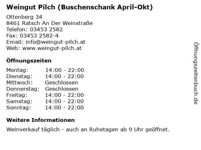 Weingut Pilch (Buschenschank April-Okt) in Ratsch An Der Weinstraße: Adresse und Öffnungszeiten