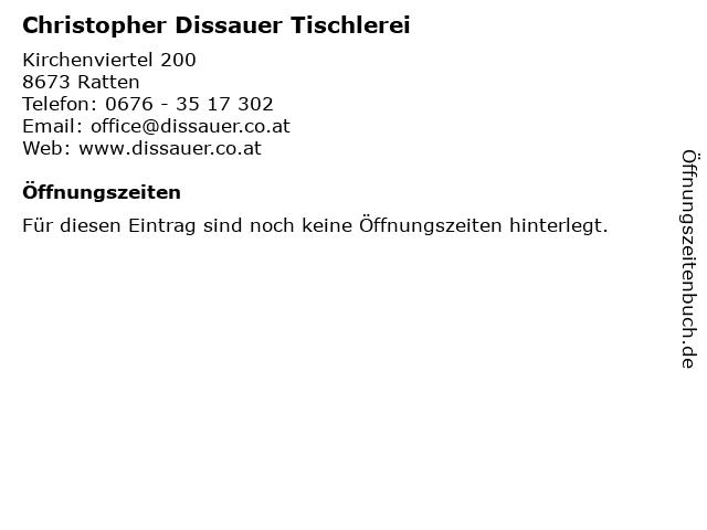 Christopher Dissauer Tischlerei in Ratten: Adresse und Öffnungszeiten