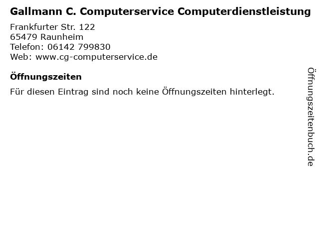Gallmann C. Computerservice Computerdienstleistung in Raunheim: Adresse und Öffnungszeiten
