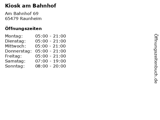 Kiosk am Bahnhof in Raunheim: Adresse und Öffnungszeiten