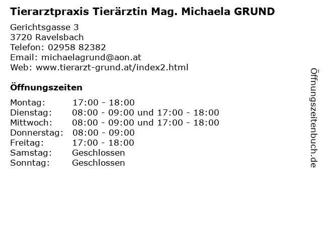 Tierarztpraxis Tierärztin Mag. Michaela GRUND in Ravelsbach: Adresse und Öffnungszeiten