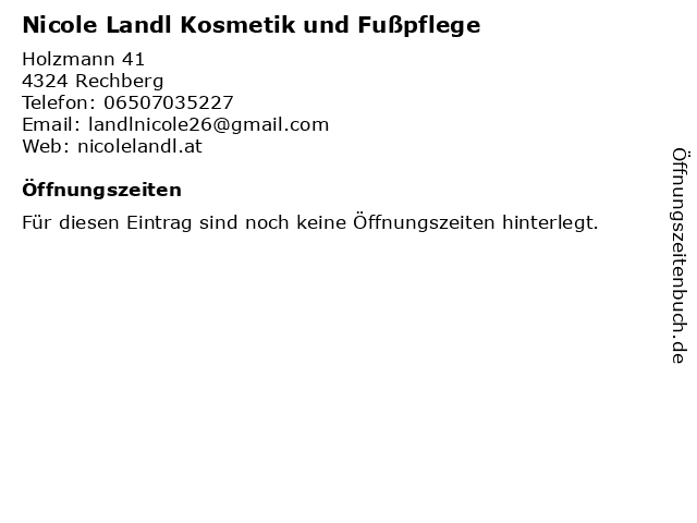 Nicole Landl Kosmetik und Fußpflege in Rechberg: Adresse und Öffnungszeiten