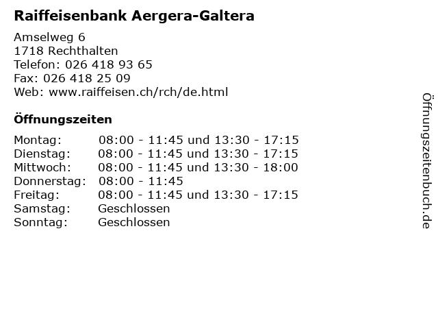Raiffeisenbank Aergera-Galtera in Rechthalten: Adresse und Öffnungszeiten