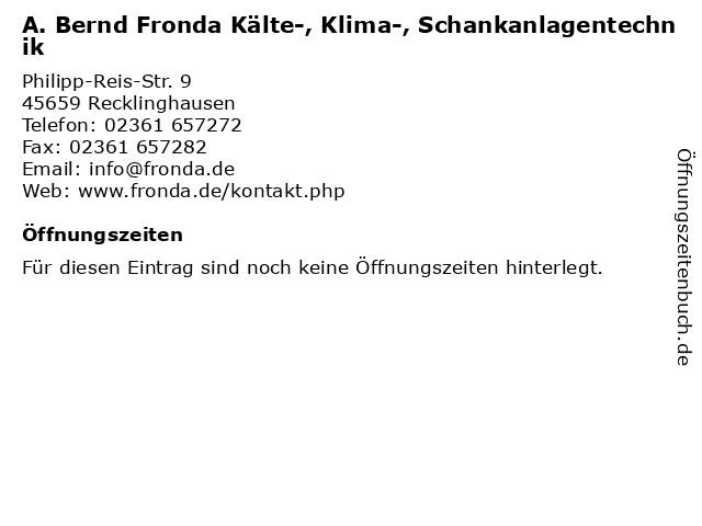 A. Bernd Fronda Kälte-, Klima-, Schankanlagentechnik in Recklinghausen: Adresse und Öffnungszeiten