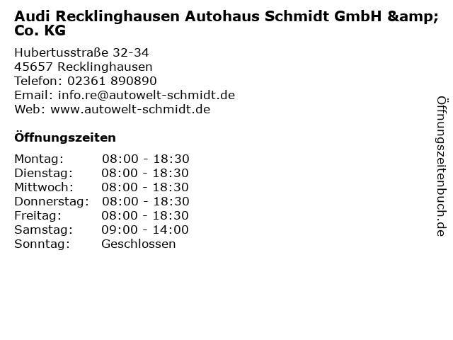 Autohaus Schmidt GmbH & Co. KG - Audi - Verkauf in Recklinghausen: Adresse und Öffnungszeiten