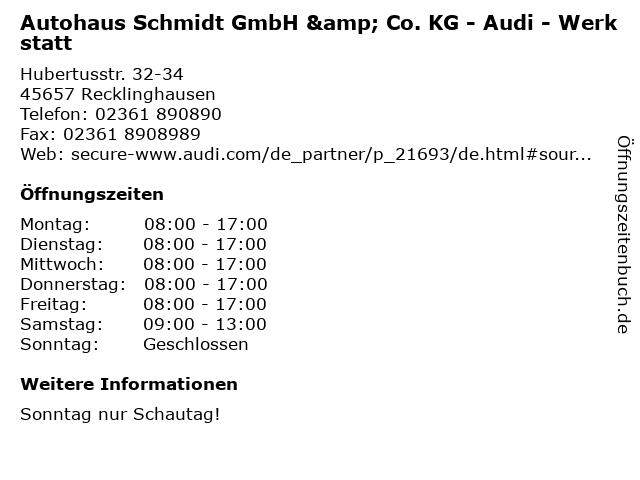 Autohaus Schmidt GmbH & Co. KG - Audi - Werkstatt in Recklinghausen: Adresse und Öffnungszeiten