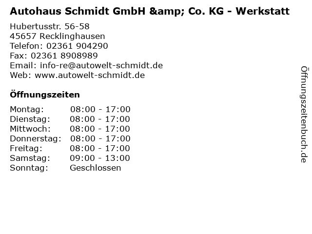 Autohaus Schmidt GmbH & Co. KG - Werkstatt in Recklinghausen: Adresse und Öffnungszeiten