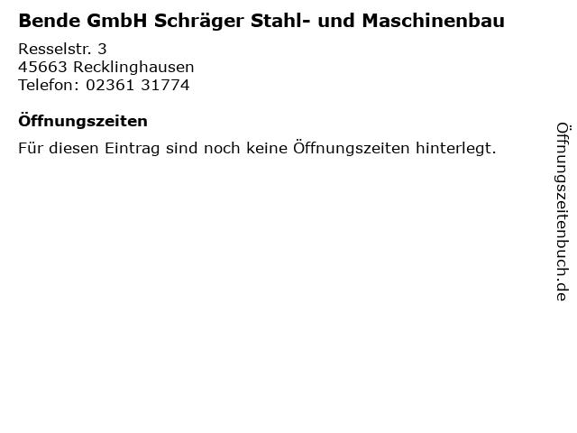 Bende GmbH Schräger Stahl- und Maschinenbau in Recklinghausen: Adresse und Öffnungszeiten