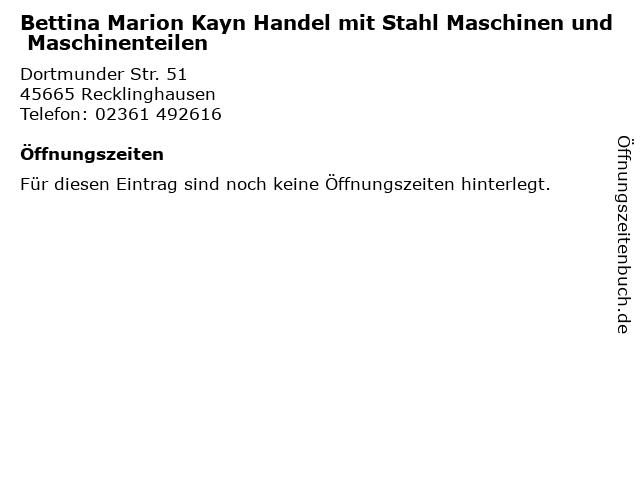 Bettina Marion Kayn Handel mit Stahl Maschinen und Maschinenteilen in Recklinghausen: Adresse und Öffnungszeiten