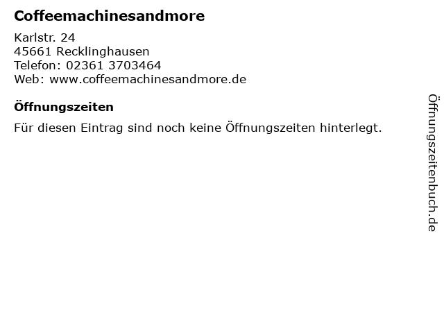 Coffeemachinesandmore in Recklinghausen: Adresse und Öffnungszeiten