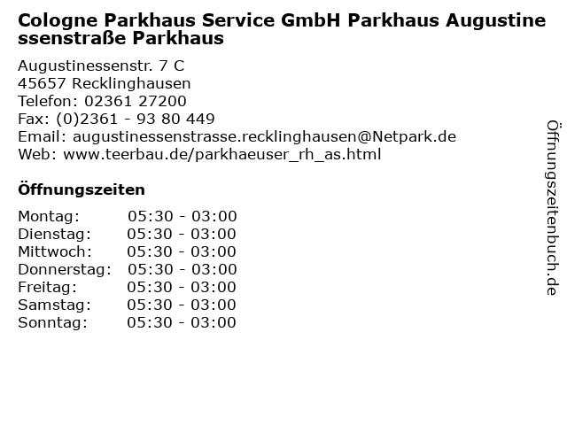 Cologne Parkhaus Service GmbH Parkhaus Augustinessenstraße Parkhaus in Recklinghausen: Adresse und Öffnungszeiten