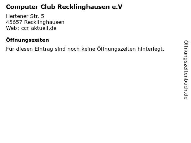 Computer Club Recklinghausen e.V in Recklinghausen: Adresse und Öffnungszeiten