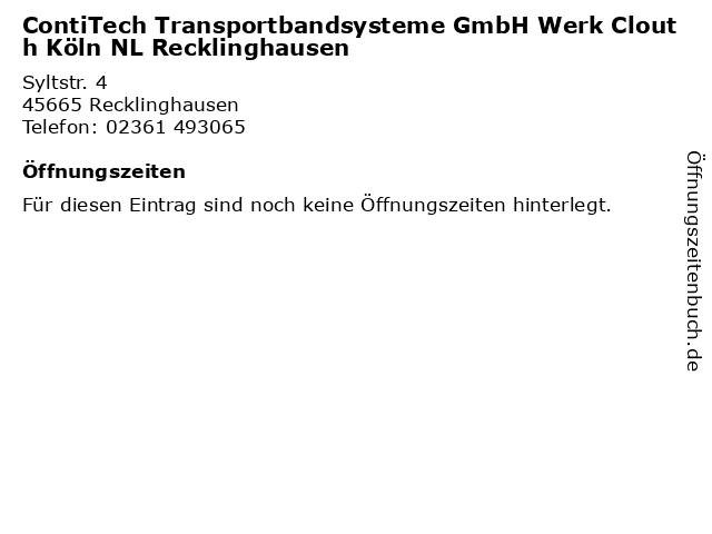 ContiTech Transportbandsysteme GmbH Werk Clouth Köln NL Recklinghausen in Recklinghausen: Adresse und Öffnungszeiten