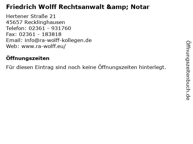 Friedrich Wolff Rechtsanwalt & Notar in Recklinghausen: Adresse und Öffnungszeiten
