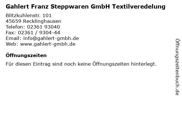 Gahlert Franz Steppwaren GmbH Textilveredelung in Recklinghausen: Adresse und Öffnungszeiten