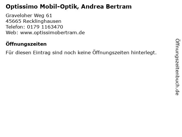 Optissimo Mobil-Optik, Andrea Bertram in Recklinghausen: Adresse und Öffnungszeiten