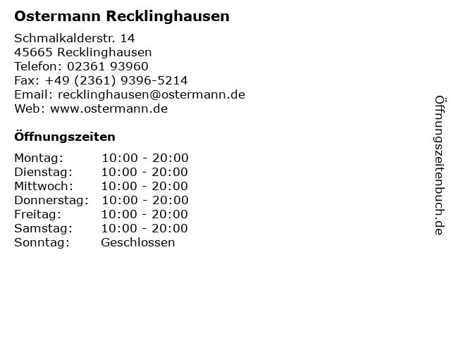 ᐅ öffnungszeiten Ostermann Recklinghausen Schmalkalderstr 14