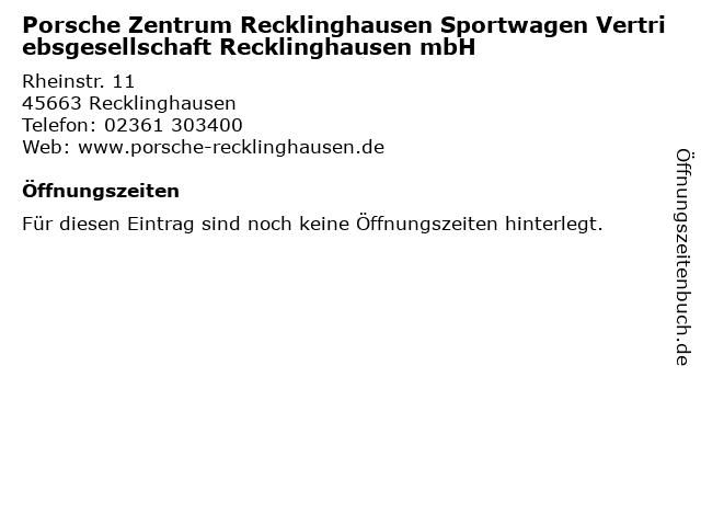 Porsche Zentrum Recklinghausen Sportwagen Vertriebsgesellschaft Recklinghausen mbH in Recklinghausen: Adresse und Öffnungszeiten