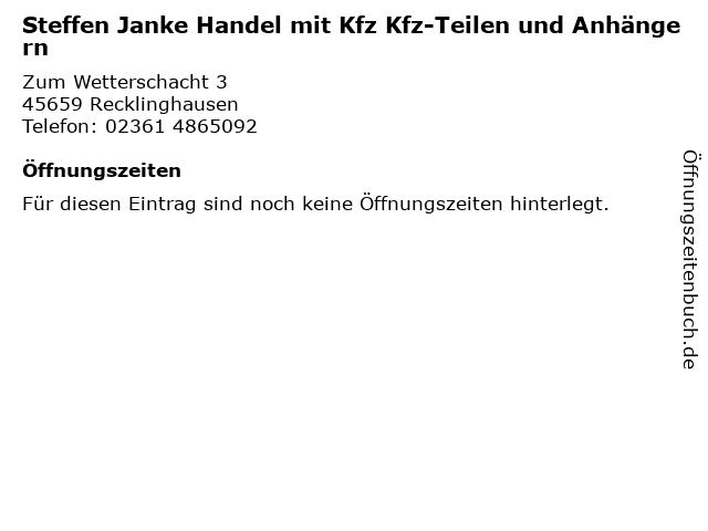 Steffen Janke Handel mit Kfz Kfz-Teilen und Anhängern in Recklinghausen: Adresse und Öffnungszeiten