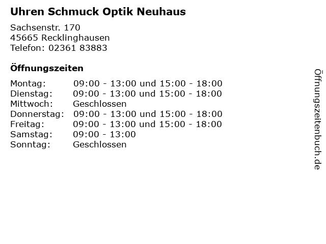 Uhren Schmuck Optik Neuhaus in Recklinghausen: Adresse und Öffnungszeiten