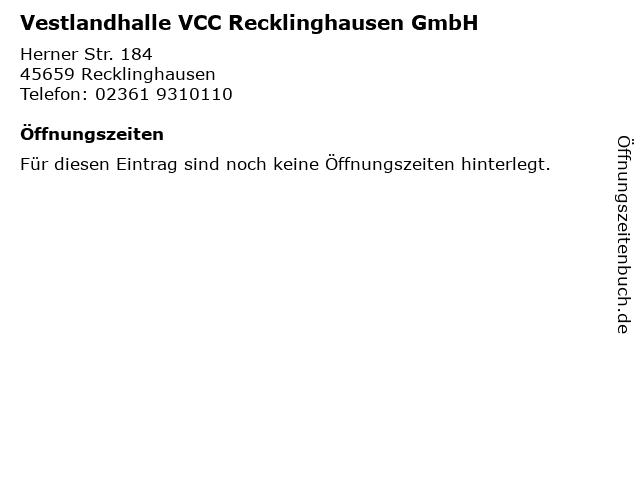 Vestlandhalle VCC Recklinghausen GmbH in Recklinghausen: Adresse und Öffnungszeiten