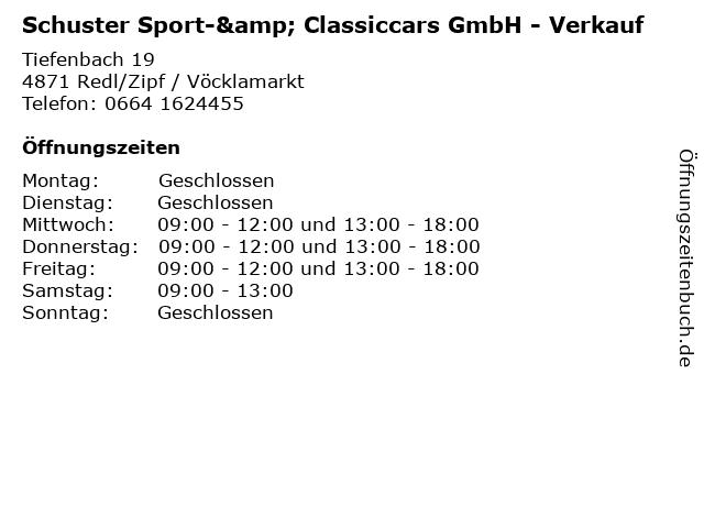Schuster Sport-& Classiccars GmbH - Verkauf in Redl/Zipf / Vöcklamarkt: Adresse und Öffnungszeiten