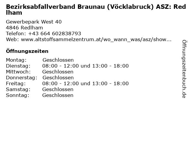 Bezirksabfallverband Braunau (Vöcklabruck) ASZ: Redlham in Redlham: Adresse und Öffnungszeiten