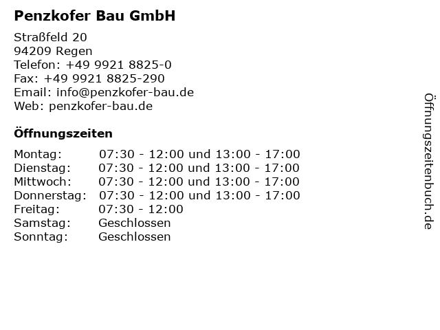 Penzkofer Bau GmbH in Regen: Adresse und Öffnungszeiten