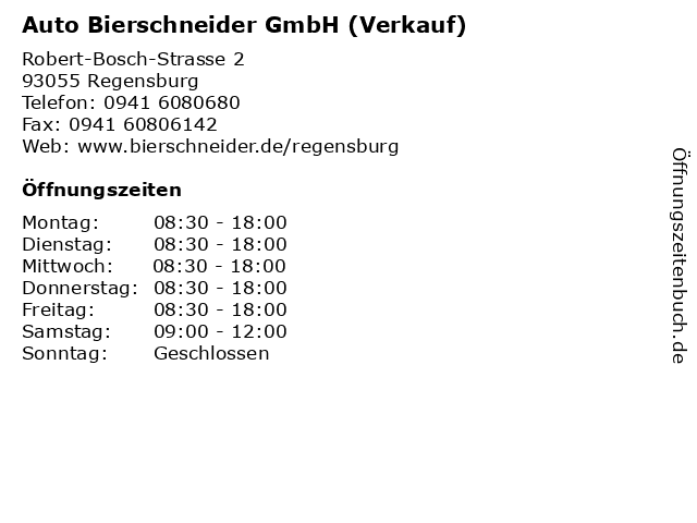 Auto Bierschneider GmbH (Verkauf) in Regensburg: Adresse und Öffnungszeiten