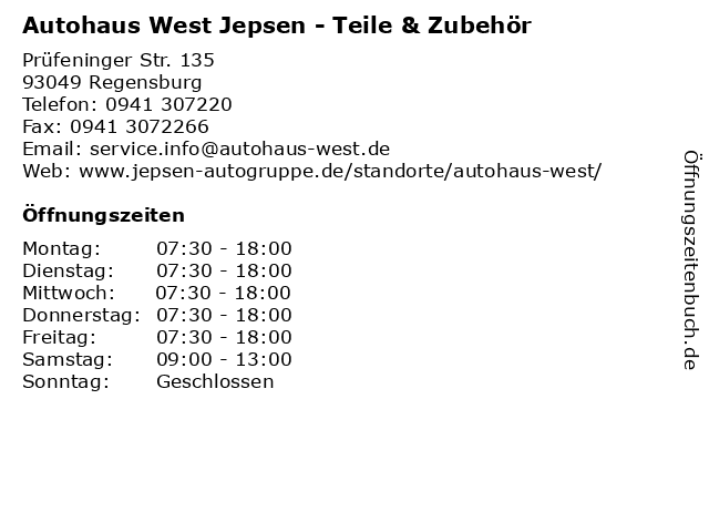 Autohaus West Jepsen - Teile & Zubehör in Regensburg: Adresse und Öffnungszeiten