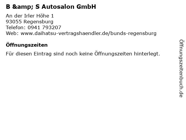 B & S Autosalon GmbH in Regensburg: Adresse und Öffnungszeiten