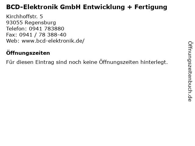 BCD-Elektronik GmbH Entwicklung + Fertigung in Regensburg: Adresse und Öffnungszeiten
