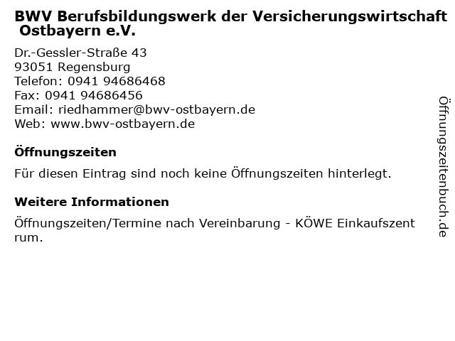 BWV Berufsbildungswerk der Versicherungswirtschaft Ostbayern e.V. in Regensburg: Adresse und Öffnungszeiten