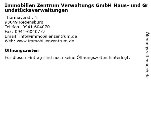 Immobilien Zentrum Verwaltungs GmbH Haus- und Grundstücksverwaltungen in Regensburg: Adresse und Öffnungszeiten
