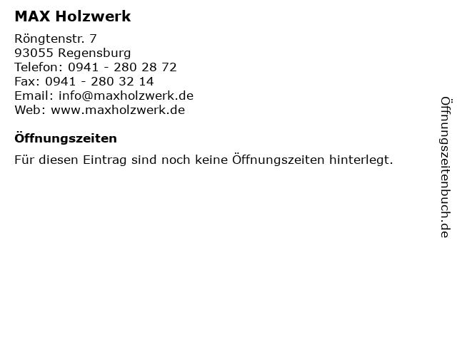 MAX Holzwerk in Regensburg: Adresse und Öffnungszeiten