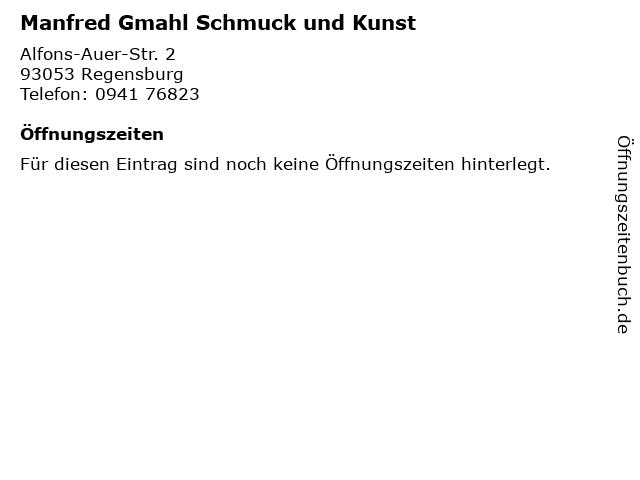 Manfred Gmahl Schmuck und Kunst in Regensburg: Adresse und Öffnungszeiten