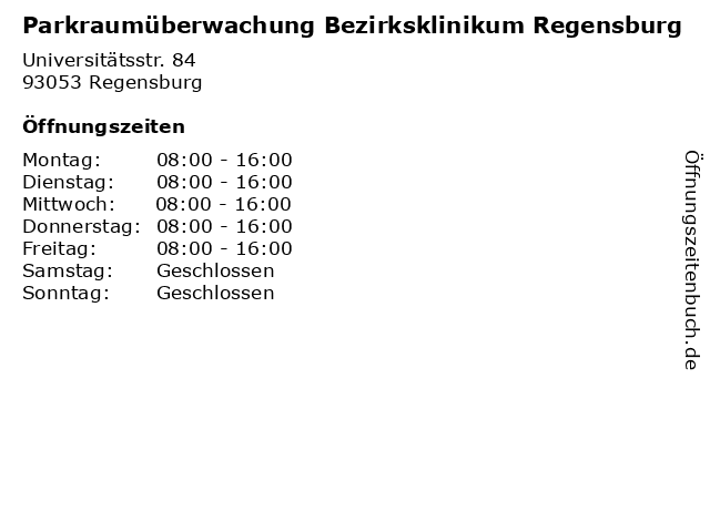 Parkraumüberwachung Bezirksklinikum Regensburg in Regensburg: Adresse und Öffnungszeiten