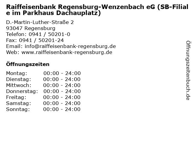 Raiffeisenbank Regensburg-Wenzenbach eG (SB-Filiale im Parkhaus Dachauplatz) in Regensburg: Adresse und Öffnungszeiten