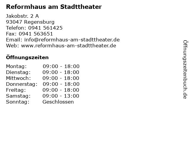 Reformhaus am Stadttheater in Regensburg: Adresse und Öffnungszeiten