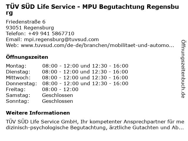 TÜV SÜD Life Service - MPU Begutachtung Regensburg in Regensburg: Adresse und Öffnungszeiten