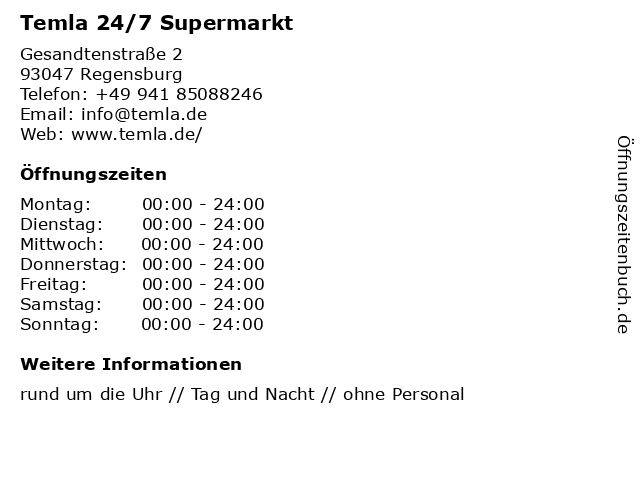 Temla 24/7 Supermarkt in Regensburg: Adresse und Öffnungszeiten