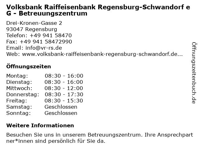 Volksbank Raiffeisenbank Regensburg-Schwandorf eG, Geschäftsstelle Betreuungszentrum in Regensburg: Adresse und Öffnungszeiten