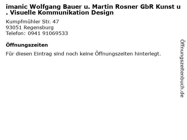 imanic Wolfgang Bauer u. Martin Rosner GbR Kunst u. Visuelle Kommunikation Design in Regensburg: Adresse und Öffnungszeiten