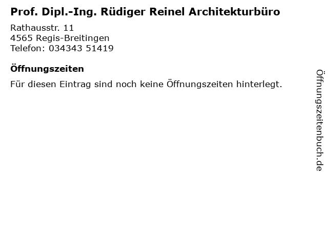 Prof. Dipl.-Ing. Rüdiger Reinel Architekturbüro in Regis-Breitingen: Adresse und Öffnungszeiten