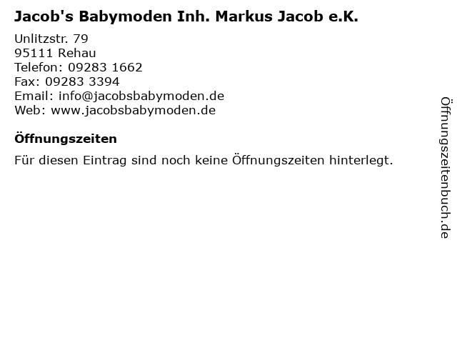 Jacob's Babymoden Inh. Markus Jacob e.K. in Rehau: Adresse und Öffnungszeiten