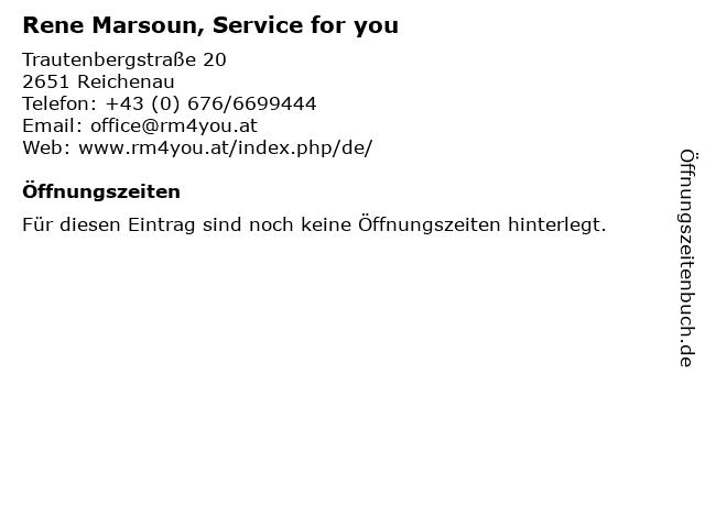 Rene Marsoun, Service for you in Reichenau: Adresse und Öffnungszeiten