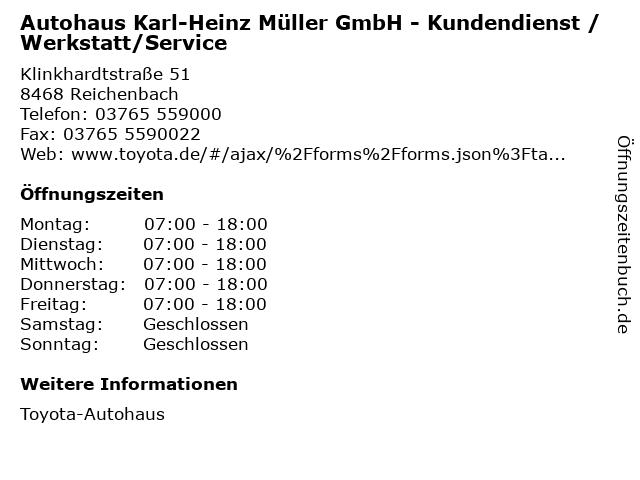 Autohaus Karl-Heinz Müller GmbH - Kundendienst / Werkstatt/Service in Reichenbach: Adresse und Öffnungszeiten
